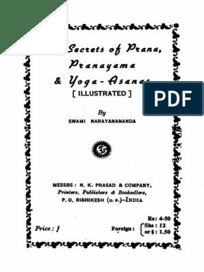 Swami Narayanananda - The Secrets of Prana, Pranayama & Yoga