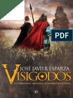 「Esparza, José Javier」 Visigodos (La Esfera de Los Libros)