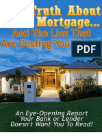 Truth About Your Mortgage Report