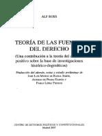 [Derecho y la justicia] Alf Ross - Teoría de las fuentes del derecho (una contribución a la teoría del derecho positivo sobre la base de investigaciones histórico-dogmáticas) (2007, Centro de Estudios Políticos y C.pdf
