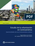 Banco Mundial 2018 Estudio de la Urbanizacion en Centroamerica.pdf