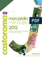 Catalogue Castorama - Mon Jardin, Mes Projets - 2012