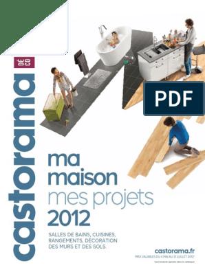 Catalogue Castorama Ma Maison Mes Projets 2012