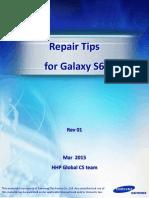 GS6 Repair Tips