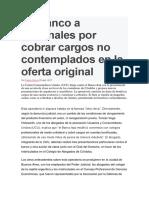 Un Banco a Tribunales Por Cobrar Cargos No Contemplados en La Oferta Original