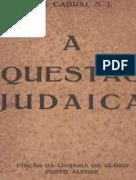A Questão Judaica. p. j. Cabral s. j.
