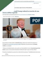 Donald Trump Ordenó La Creación de Una Fuerza Militar Espacial