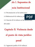 CAPÍTULOS Y CONCLUSIONES DE LOS SUPUESTOS DE LA VIOLENCIA INSTITUCIONAL