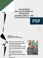 Anamnese Relacao Medico Paciente -Exame Fisico
