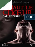 EXTRAIT du roman « Haut le chœur » de Gaëlle Perrin-Guillet