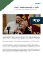 La Vida Moderna_ Carmena vs. Broncano_ Pelea de Gallos Con Guion de Forocoches _ Madrid _ EL PAÍS