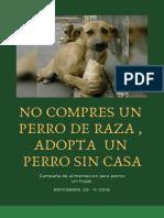 Anuncio -No Compres Un Perro de Raza ,Adopta Un Perro Sin Casa