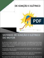 Sistemas de Ignição e Elétrico Do Motor (1)