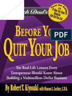 Robert Kiyosaki-Rich Dad's Before You Quit Your Job_ 10 Real-Life Lessons Every Entrepreneur Should Know About Building a Million-Dollar Business (1).pdf