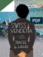 Swiss Vendetta--A Mystery by Tracee de Hahn