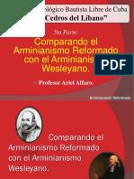 Arminianismo Reformado vs Wesleyano