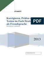 Korrigieren, Prüfen und Testen im Fach Deutsch als Fremdsprache. Ein kurzer Leitfaden.