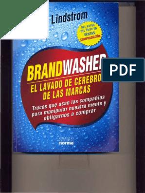 4882a178a83 Libro_El_Lavado_de_cerebro_de_las_marcas.pdf | Marketing | Publicidad
