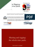 Masting and Rigging the Whole Nine Yards David Antscherl WSMC E 2011