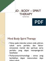 Mind - Body – Spirit