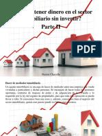 Nestor Chayelle - ¿Cómo Obtener Dinero en El Sector Inmobiliario Sin Invertir?, Parte II
