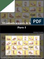 Atahualpa Fernández - El Calzado a Través de Las Épocas, Parte I