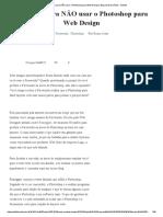 52 razões para NÃO usar o Photoshop para Web Design _ Firewoks