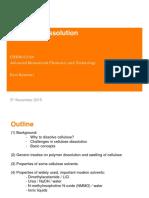 Lecture 4 - Cellulose Dissolution
