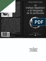 Omraam Mikhaël Aïvanhov - El Trabajo Alquímico O La Búsqueda De La Perfección.pdf