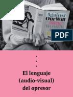 (2017) Moi Non  Plus - El lenguaje audio-visual del opresor. La víctima hermosa. O «V» de Violador(es)