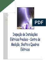 A Inspeção de Instalações Elétricas Prediais - Centro de Medição, Shafts e Quadros Elétricos