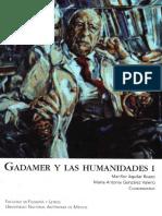 Gadamer y Las Humanidades.  Vol I 2007