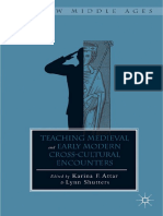 (the New Middle Ages) Karina F. Attar, Lynn Shutters (Eds.)-Teaching Medieval and Early Modern Cross-Cultural Encounters-Palgrave Macmillan US (2014)