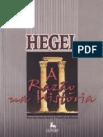 HEGEL, G.W.F. a Razão Na História