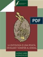 La ontología es una policía. Devaluar y someter al animal..pdf