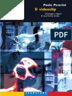 Beverini Paolo - Il Videoclip. Strategie e Figure Di Una Forma Breve-Meltemi (2004)