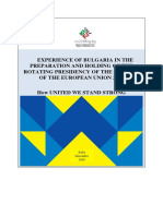 EXPERIENCE OF BULGARIA IN THE PREPARATION AND HOLDING OF THE ROTATING PRESIDENCY OF THE COUNCIL OF THE EUROPEAN UNION 2018