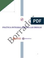 120418 Proyecto Política Intregral Contra las Drogas