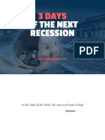 3 days of the next recession