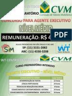 CVM RJ/SP Concurso da Comissão de Valores Mobiliários para Agente Executivo de Nível Médio