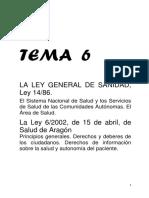 TEMA 6 La Ley General de Sanidad. La Ley de Salud de Aragon