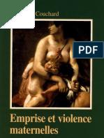 [Françoise Couchard] Emprise Et Violence Maternel Etude d'Anthropologie Psychanalytique (1)