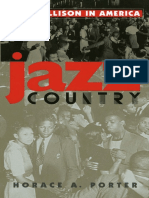 Jazz Country. Ralph Ellison in America - Horace a. Porter