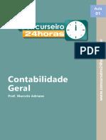 Contabilidade Geral. Www.concurseiro24horas.com.Br. Aula. Prof. Marcelo Adriano