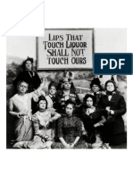 Lips That Touch Liquor Shall Not Touch Ours, 1919.