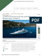 ¿Cuáles son los barcos de lujo preferid...veranear'? | Muy exclusivo | Nauta 360
