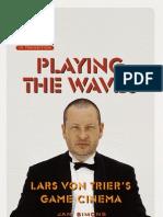 Playing the Waves Lars Von Trier