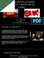 DISOLUCIÓN DE LA UNIÓN SOVIÉTICA Y APERTURA DE.pptx