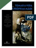 TOMAR A VIDA NAS PRÓPRIAS MAOS.pdf
