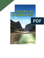 O FUTURO DO CRISTAO FIEL.doc